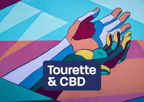 Tic, Tourette s & CBD - Tic, Tourette\'s & CBD