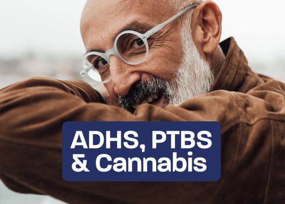 Cannabis for ADHD, PTSD & Yoga - Cannabis for ADHD, PTSD & Yoga